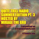 QUITE TRILL RADIO SUMMER EDITION PT.3