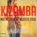 kizomba Mix Melhor de Agosto 2019 - DjMobe