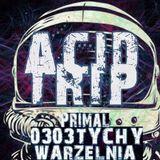 Primal - Acid Trip (03.03.2018 - live set from Warzelnia, Tychy)
