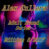 Alex Cullera @Adult Sound Series #8/2017