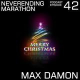 Neverending Marathon 42 with Max Damon (2012-12-24)
