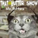 Mr. Butters - That Butter Show 008 (Tribute to Madeon)