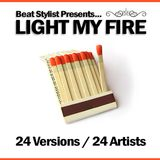 """LIGHT MY FIRE: 24 VERSIONS by 24 ARTISTS"""