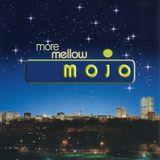 More Mellow Mojo