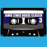 Jamie Lewis House Classix 3