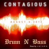 J.C.Riley-CONTAGIOUS.AUGUST.6.2012.DNBmix.88.bpm