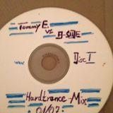 Tommy E. vs B-Side Hardtrance - Progressive Disc 1