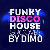 Funky Disco House Grooves -Summer  Grooves  2018