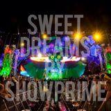 Sweet Dreams By ShowPrime