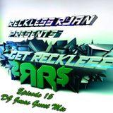 Reckless Ryan - Get Reckless Podcast 15 (DJ Jmac Guest Mix)
