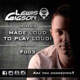 Lewis Gigson - Made loud to play loud 003