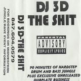 DJ 3D - The SHIT (Side A)