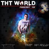 THT World Podcast 113 by Rich Triphonic