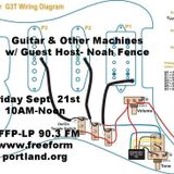 Guitar & Other Machines- Guest host- September 21st 2018 Part One- Cover Tunes