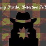 Johnny Pardo: Detective Publico - Episodio I