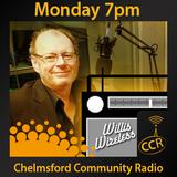 Willis Wireless - @WillisWireless - 14/09/15 - Chelmsford Community Radio