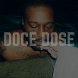 DOCE // DOSE . u m