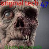 ORIGINAL TECH # 47 DJ PADY DE MARSEILLE