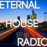 Horinal - Eternal House EP.10 w/Bucko