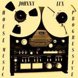 Dj Johnny Lux - House Music Progressive