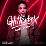 Glitterbox Radio Show 097 presented by Melvo Baptiste