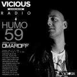 Humo 59 on Vicious Radio Special Guest Omaroff 08/12/2014