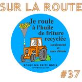 SUR LA ROUTE #37 : Roule Ma Frite Diois