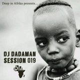 Deep in Africa Presents Dj Dadaman Session 019