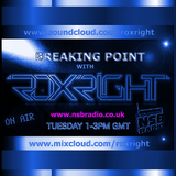 Breaking Point With Roxright On NSB Radio 12 11 13