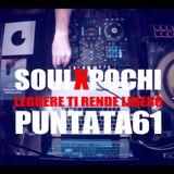 SOULXPOCHI Show61 – LEGGERE TI RENDE LIBERO- #Nukleo 29052017