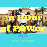 ∆n HOur Of POWer w/ z ∑ n - vol. 16 - shine a light