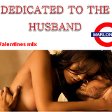 ''Dedicated To The Husband'' 2014 Valentines Slow Jam Mix 1 of 2