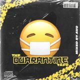 The Quarantine Tape