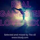 Real Gangstar Love Mix by Tito dJ 2k17