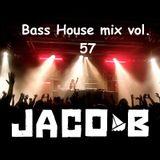 DJ Jaco-b Bass House mix vol. 57