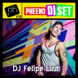 Pheeno DJ Set 12(18.10.12) - DJ Felipe Lira