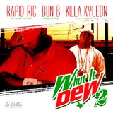Whut It Dew 2 - Hosted by Bun B & Killa Kyleon- www.djrapidric.com // www.whutitdew.com