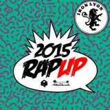 Iron Lyon- 2015 Rap Up