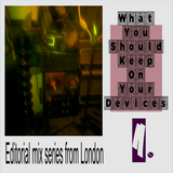 What You Should Keep On Your Devices - Mix Series - No.1