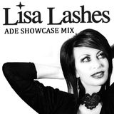 Amsterdam Dance Event Showcase Mix by Lisa Lashes