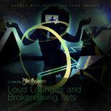 Loud Lounges and Broken Swing sets mixed by Joe Belmarez