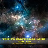 TRIP TO EMOTIONAL LAND VOL 110  - Galactic Assonance -