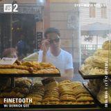Finetooth w/ Derrick Gee - 21st February 2017