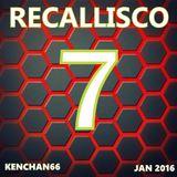 RECALLISCO 7 (Edited)