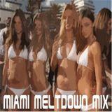 Miami Meltdown Mix