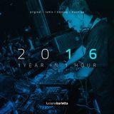 "Luciano Barletta presents ""2016 - 1 YEAR IN 1 HOUR"""