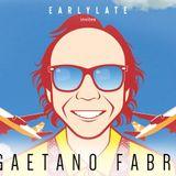 EarlyLate Radio Show #24 (Gaetano Fabri & Latence)