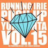 PUSH UP YUH LIGHTA VOL.15 - RUNNING IRIE SOUND