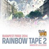 Rainbow Tape 2 - Nyitottak vagyunk/Budapest Pride