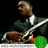 Giant Steps #027: Wes Montgomery